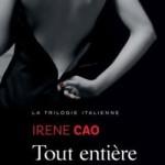 La Trilogie Italienne, tome 3, Tout Entière