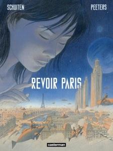 Voir Paris-Schuiten & Peteers