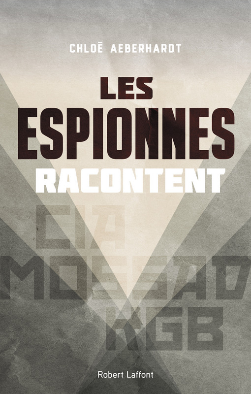 ©Edition Robert Laffont-Espionnes