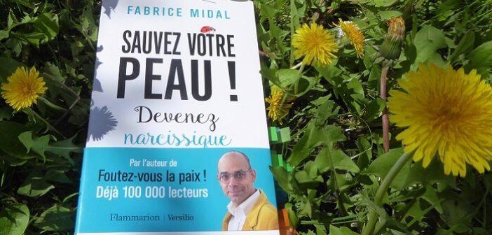 ©Soyez narcissique - Fabrice Midal - Mid&Plus