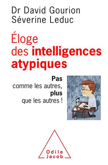 ©Eloge des intelligences atypiques -O Jacob