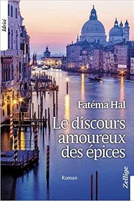 ©Le discours amoureux des épices - Fatéma Hal