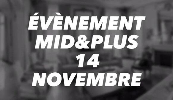 ©Evènement Mid&Plus 14 novembre