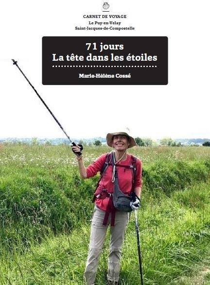 ©71 jours la tête dans les étoiles - Marie-Hélène Cossé