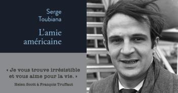 ©L'amie américaine - Serge Toubiana - François Truffaut Par Kroon, Ron / Anefo — GaHetNa (Nationaal Archief NL), CC0, https://commons.wikimedia.org/w/index.php?curid=27250640