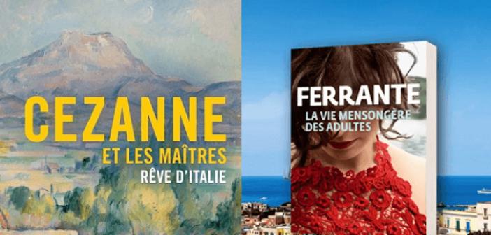 ©Expo Cezanne à Marmottan - dernier livre d'Elena Ferrante chez Gallimard