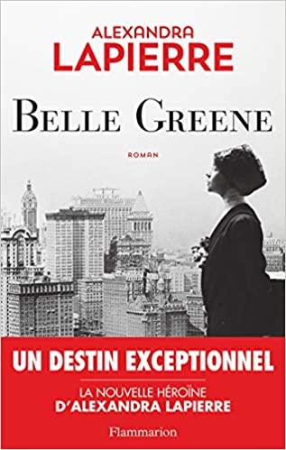 ©Belle Greene -Alexandra Lapierre