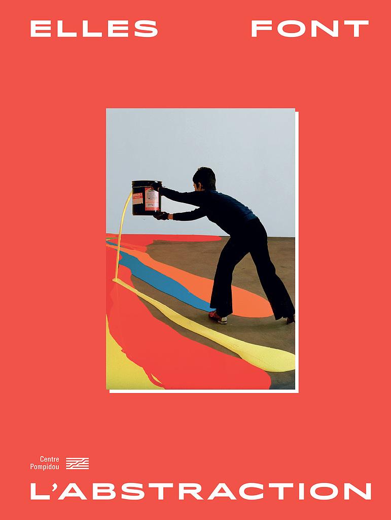 ©Elles font l'abstraction - Centre Pompidou